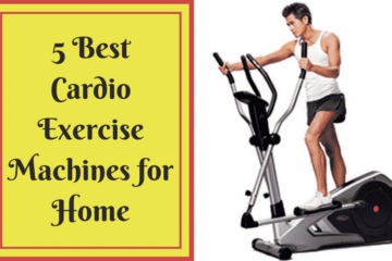 5 Best Cardio Exercises Machines for Home