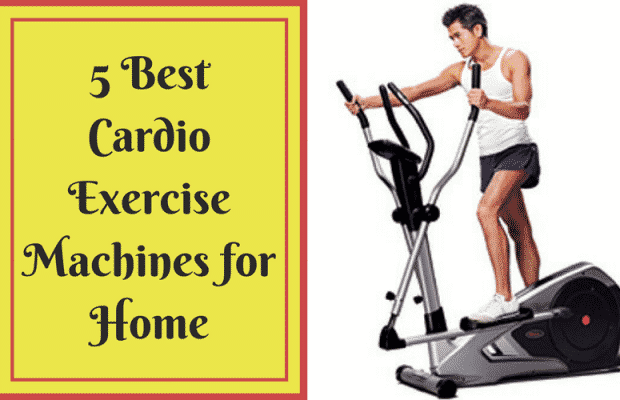Best Cardio Exercise Machines for Home