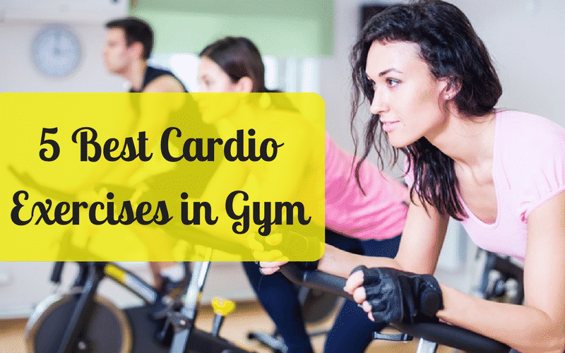 Best Cardio Exercises in Gym