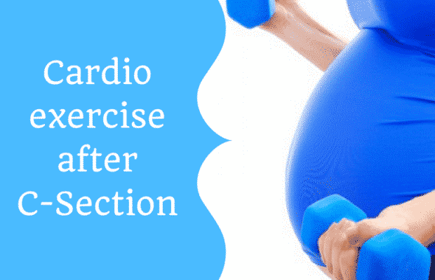 Cardio exercise after C-Section