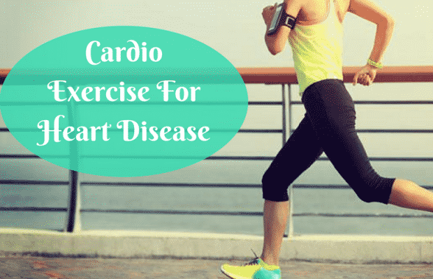 Cardio Exercise For Heart Disease