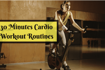 30 Minutes Cardio Workout Routines