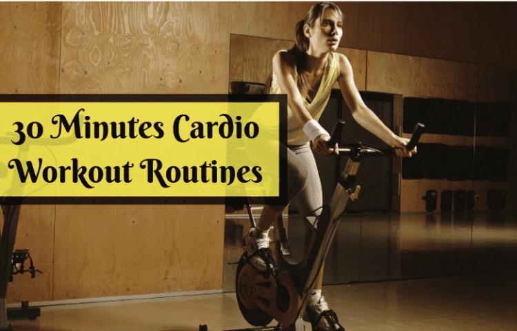 30 Minutes Cardio Workout Routines